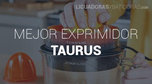 Exprimidor Taurus