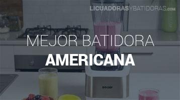 Batidoras Americanas
