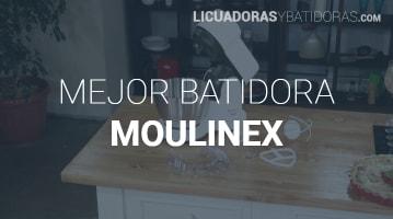 La Mejor Batidora Moulinex