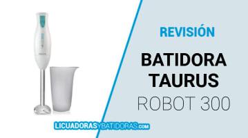 Batidora Taurus Robot 300