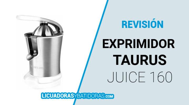 Exprimidor Taurus Juice 160