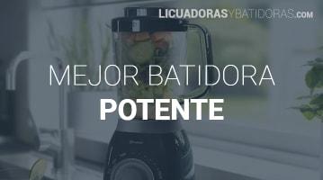 Batidoras Potentes