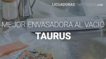 Envasadora al Vacio Taurus