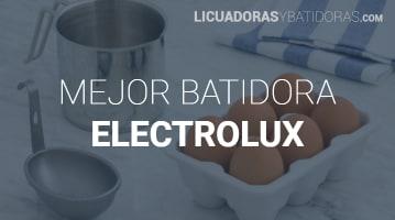 Batidoras Electrolux