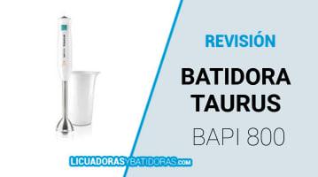 Batidora Taurus Bapi 800